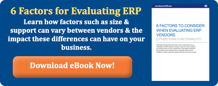 6 Factors for Evaluating ERP Vendors